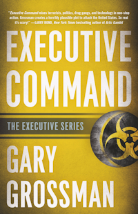 NEW! Executive Command by Gary Grossman